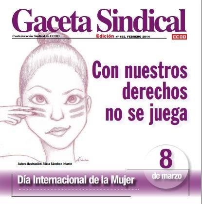 http://www.ccoo.es/comunes/recursos/1/pub115146_Gaceta_Sindical_n_192__8_de_marzo._Dia_Internacional_de_las_Mujeres.pdf